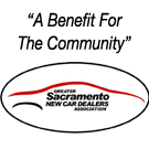 Greater Sacramento New Car Dealers Association - A benefit for the community